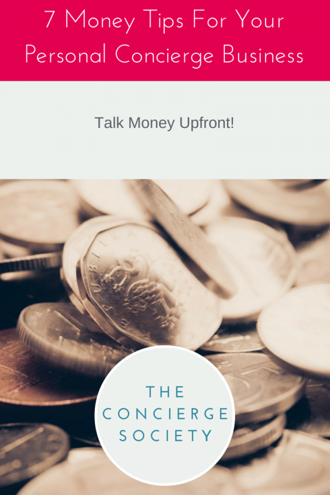 7 Money Tips For Your Personal Concierge Business
