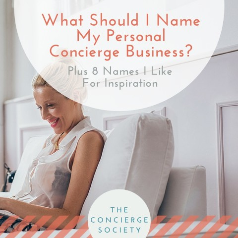 What Should I Name My Personal Concierge Business?