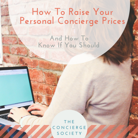 How To Raise Your Personal Concierge Prices