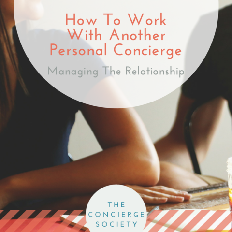 How To Work With Another Personal Concierge