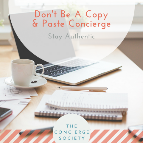 Don't Be A Copy & Paste Concierge