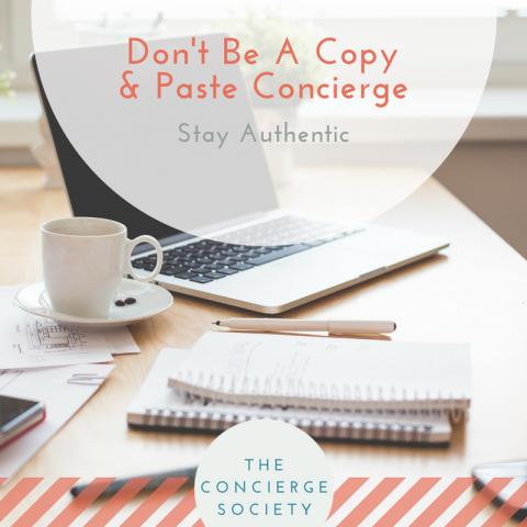 Don't Be A Copy & Paste Concierge