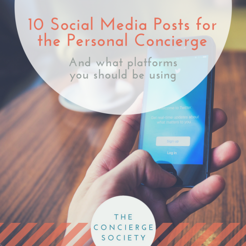 10 Social Media Posts for the Personal Concierge