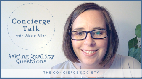 Concierge Talk – Asking Quality Questions
