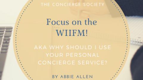 Focus on the WIIFM!